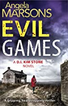 Evil Games: A gripping, heart-stopping thriller (Detective Kim Stone Crime Thriller Series Book 2) (English Edition)