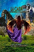 La caída: de Lite y Darke (Spanish Edition)