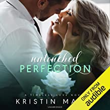 Untouched Perfection: Timeless Love, Book 1