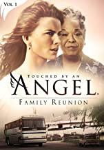 Best touched by an angel family reunion Reviews