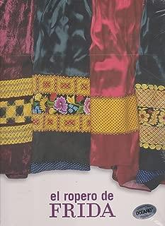El ropero de Frida/ The Frida closet (Spanish Edition)