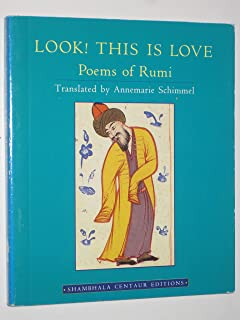 Look! This is Love: Poems of Rumi