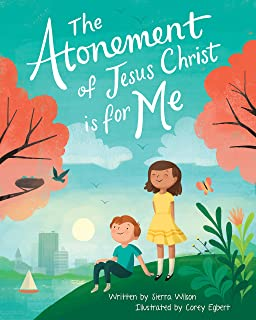 Atonement of Jesus Christ Is for Me