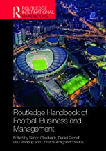 Routledge Handbook of Football Business and Management (Routledge International Handbooks)