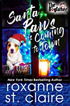 Santa Paws is Coming to Town (A Dogfather Short Tail) (The Dogfather Book 4)