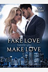 Fake Love before you make Love (German Edition) Format Kindle