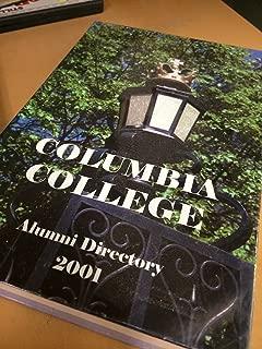 Columbia College: Alumni Directory 2001