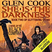 She Is the Darkness: Chronicles of The Black Company, Book 7