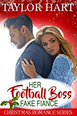 Her Football Boss Fake Fiance: Sweet Brother's Christmas Romance (Brady Brother Romances Book 4) Kindle Edition