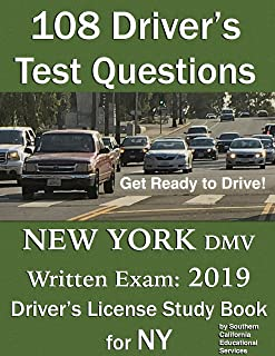 108 Driver's Test Questions for New York DMV Written Exam: Your 2019 NY Drivers Permit/License Study Book