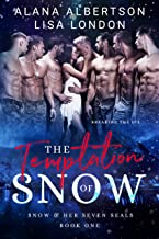 The Temptation of Snow (Snow & Her Seven SEALs Book 1)