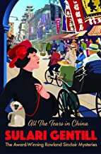 All the Tears in China (A ROWLAND SINCLAIR MYSTERY)