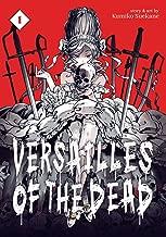 Versailles of the Dead Vol. 1