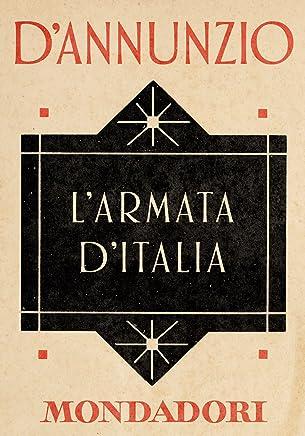 LArmata dItalia (e-Meridiani Mondadori) (I Meridiani)