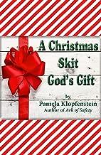 A Christmas Skit / God's Gift