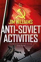 Anti-Soviet Activities: A Pyotr Kirov Detective Novel (English Edition)