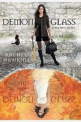 Demonglass (Hex Hall Book 2) Kindle Edition