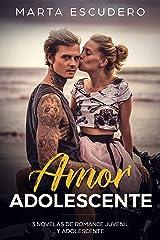 Amor Adolescente: 3 Novelas de Romance Juvenil y Adolescente (Colección Romántica Juvenil) Versión Kindle