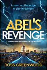 ABEL'S REVENGE - A man on the edge. A city in danger. Kindle Edition