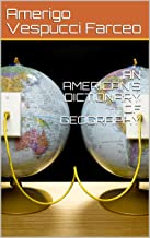AN AMERICAN'S DICTIONARY OF GEOGRAPHY