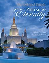 The Oakland Temple: Portal to Eternity
