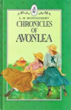 Chronicles of Avonlea (Annotated)