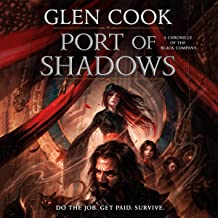 Port of Shadows: A Novel of the Black Company