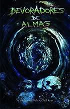 Devoradores de almas (Spanish Edition)