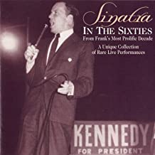Sinatra in the Sixties - Rare Live Performances