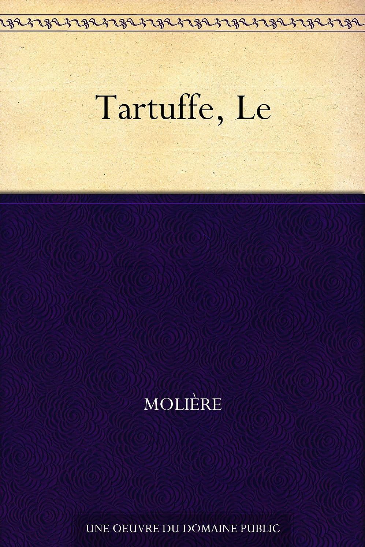 ヒゲコミットメントトロイの木馬Le Tartuffe (French Edition)