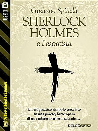 Sherlock Holmes e lesorcista (Sherlockiana)
