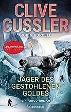 Jäger des gestohlenen Goldes: Ein Fargo-Roman (Die Fargo-Abenteuer 9) (German Edition)