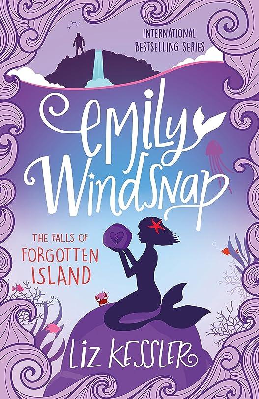 最近ワークショップポンドEmily Windsnap and the Falls of Forgotten Island: Book 7 (English Edition)