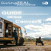Guide to Planning & Building Your Off-Grid Conversion