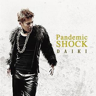 Pandemic SHOCK