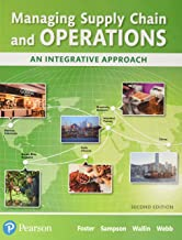 Managing Supply Chain and Operations: An Integrative Approach Plus MyLab Operations Management with Pearson eText -- Acces...