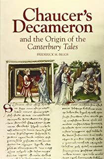 Chaucer`s Decameron and the Origin of the Canterbury Tales