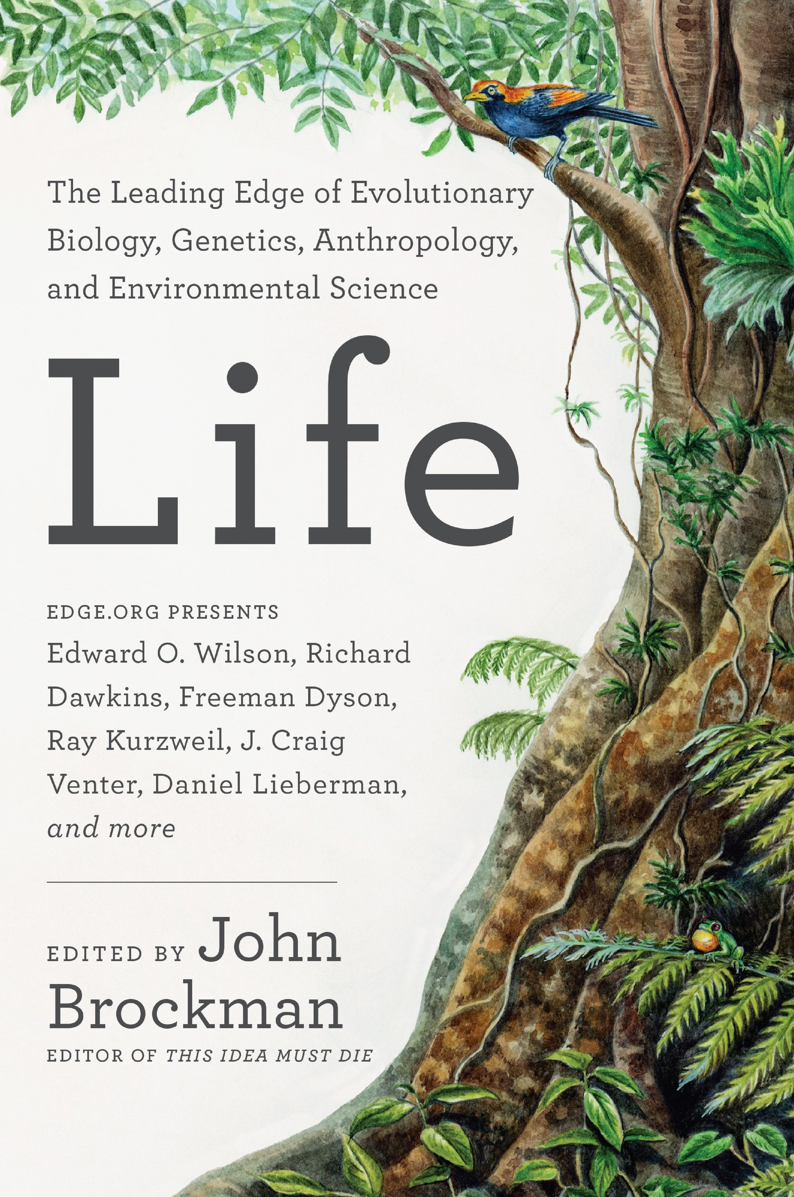 Download Life: The Leading Edge Of Evolutionary Biology, Genetics, Anthropology, And Environmental Science (Best Of Edge Series) (E... 