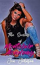 The Secrets of Montclair Academy: A High School Bully Romance