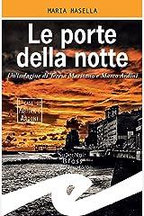 Le porte della notte: Un'indagine di Teresa Maritano e Marco Ardini Formato Kindle