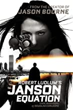 Robert Ludlum's (TM) The Janson Equation (Janson Series Book 4)