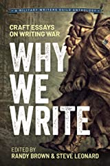 Why We Write: Craft Essays on Writing War Kindle Edition