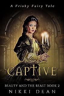 Captive: Beauty and the Beast Book 2 (Frisky Fairy Tales)