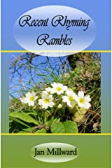 Recent Rhyming Rambles (Rural Poetry Somerset Style) Kindle Edition