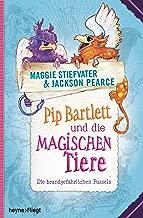 Pip Bartlett und die magischen Tiere: Die brandgefährlichen Fussels (German Edition)