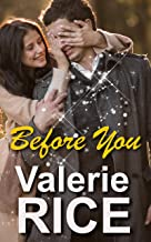 Before You: Clean Romance Story With Heart (Novella Series Book 1)