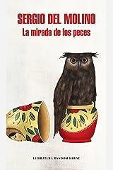 La mirada de los peces (Spanish Edition) Format Kindle
