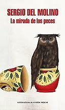 La mirada de los peces (Spanish Edition)