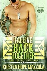 Falling Back Together: A Military Romance (Crashing Book 2) Kindle Edition