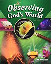 Observing God's World (Fourth Edition) (Jan 1, 2003 (Elementary Scienece and Health series)